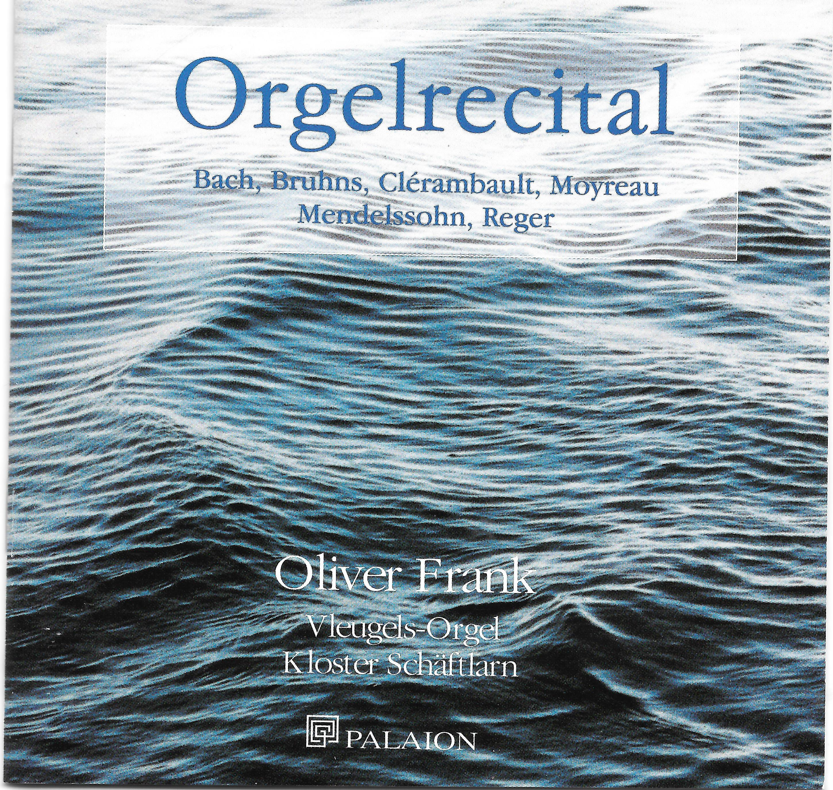 Orgelrecital Oliver Andreas Frank Palaion